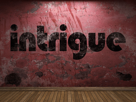 intrigue: intrigue word on red wall