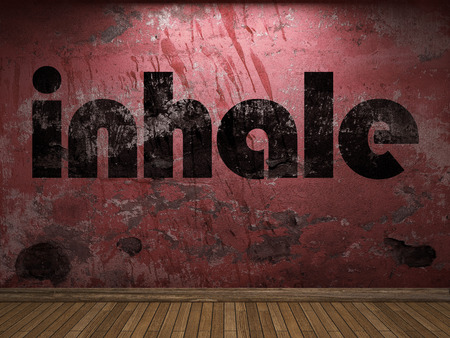 to inhale: inhale word on red wall