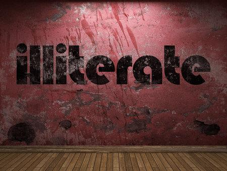 illiterate: illiterate word on red wall