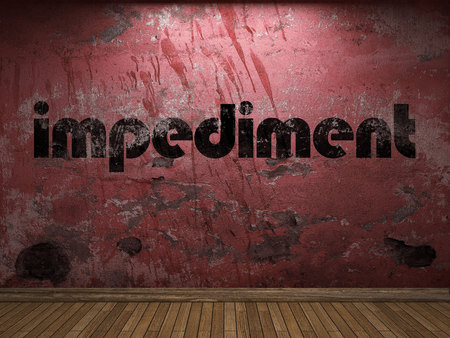 impediment: impediment word on red wall