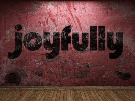 joyfully: joyfully word on red wall