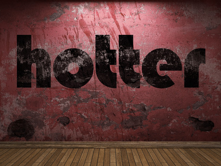 hotter: hotter word on red wall
