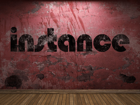 instance: instance word on red wall