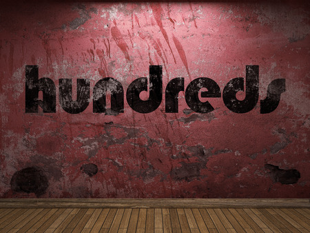 hundreds: hundreds word on red wall