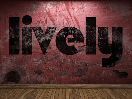 lively: lively word on red wall