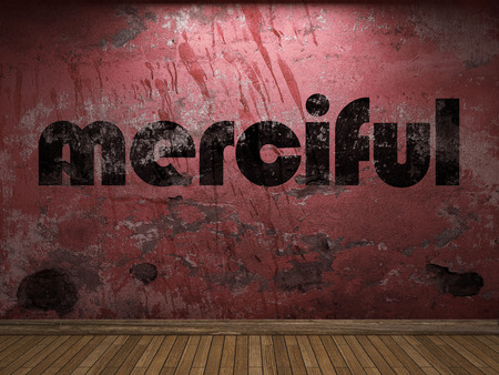 merciful: merciful word on red wall