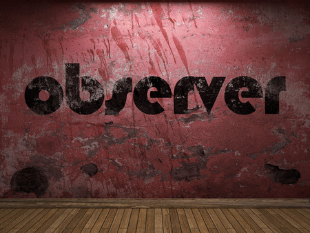 observer: observer word on red wall