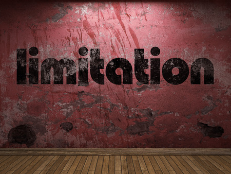 limitation: limitation word on red wall