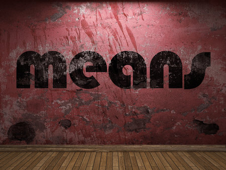 means: means word on red wall