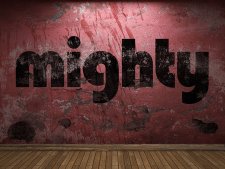 mighty: mighty word on red wall