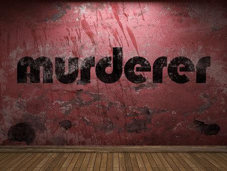 murderer: murderer word on red wall