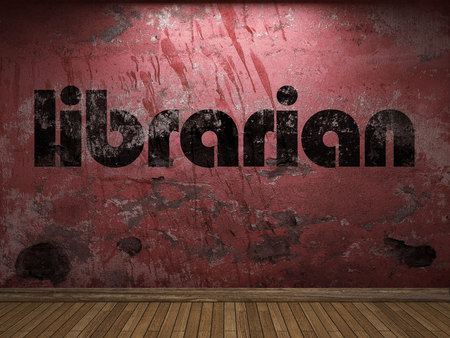 librarian: librarian word on red wall