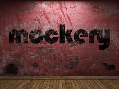 mockery: mockery word on red wall