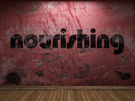 nourishing: nourishing word on red wall