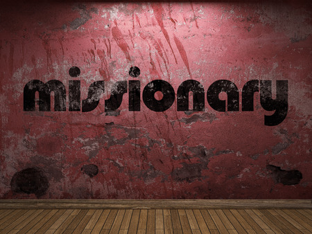 missionary: missionary word on red wall