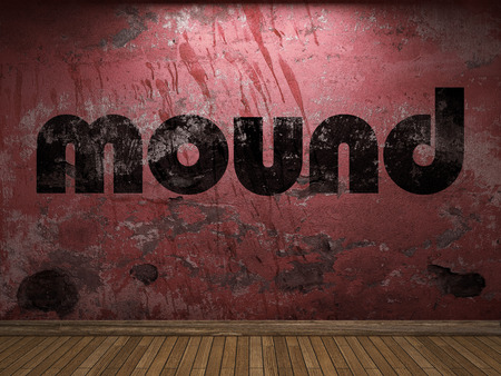 mound: mound word on red wall