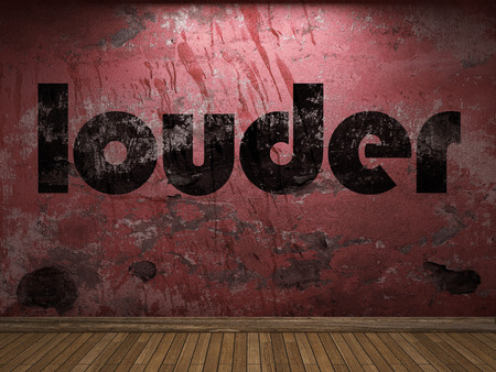 louder: louder word on red wall