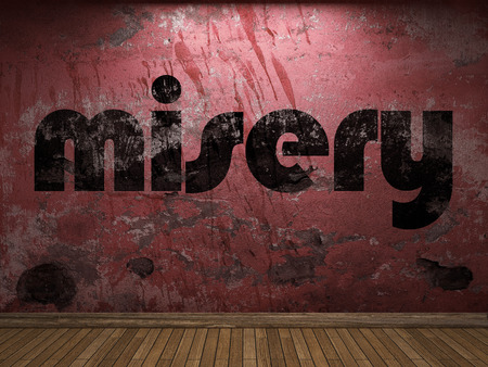 misery: misery word on red wall
