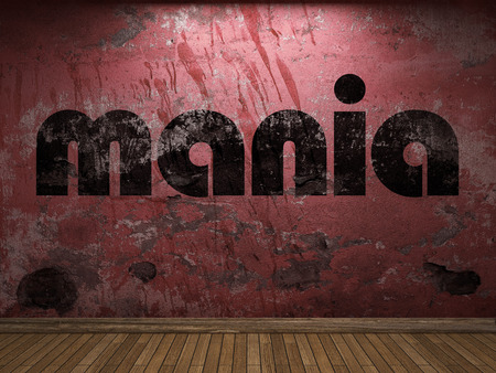 mania: mania word on red wall