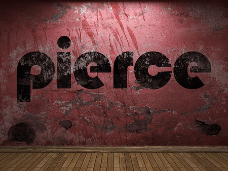 pierce: pierce word on red wall