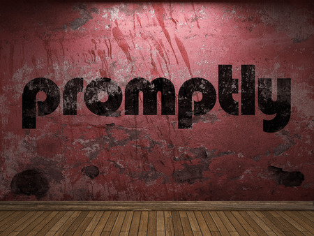 promptly: promptly word on red wall