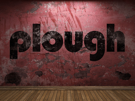 plough: plough word on red wall