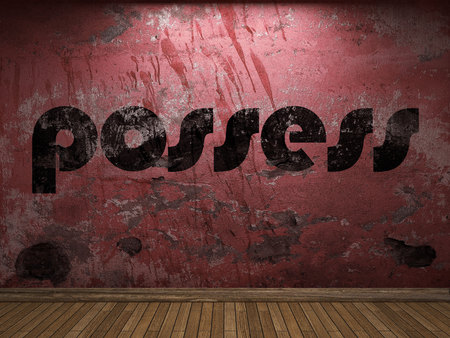 possess: possess word on red wall