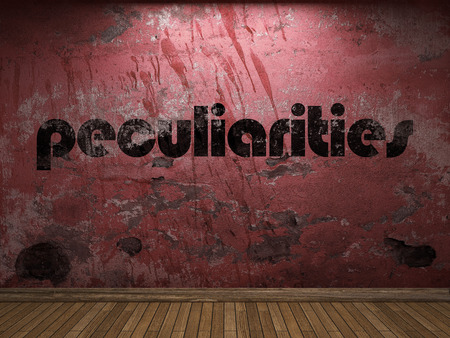 peculiarities: peculiarities word on red wall