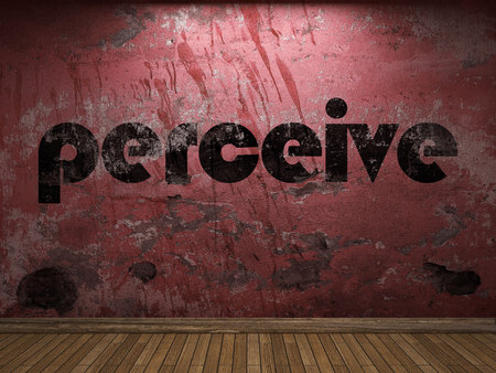 perceive: perceive word on red wall