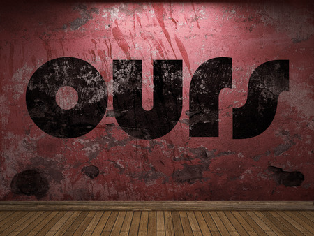 ours: ours word on red wall