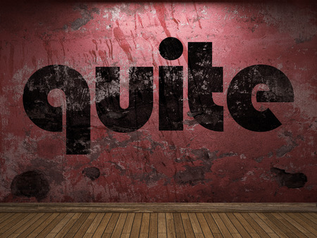 quite: quite word on red wall Stock Photo