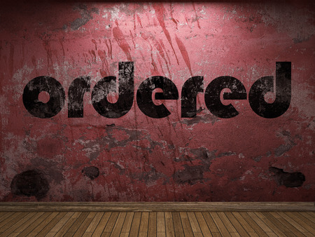 ordered: ordered word on red wall