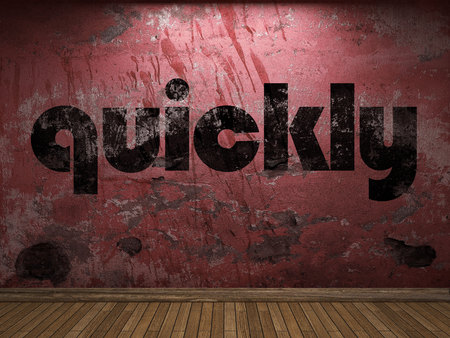 quickly: quickly word on red wall