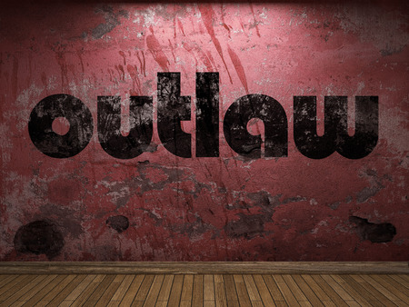 outlaw: outlaw word on red wall