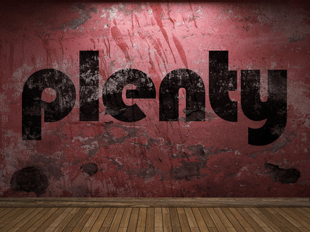 plenty: plenty word on red wall