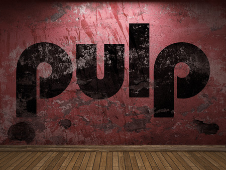pulp: pulp word on red wall