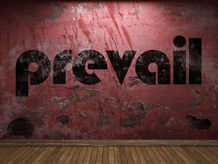prevail: prevail word on red wall
