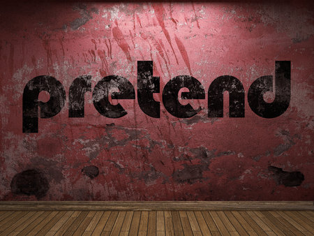 pretend: pretend word on red wall