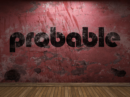 probable: probable word on red wall