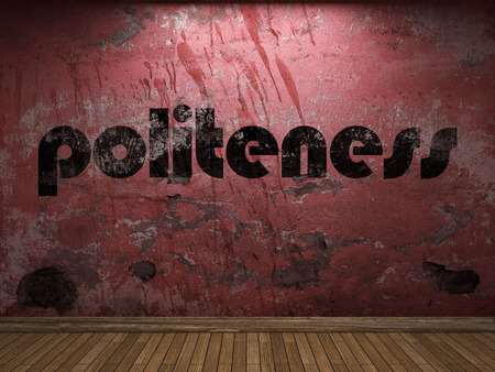 politeness: politeness word on red wall