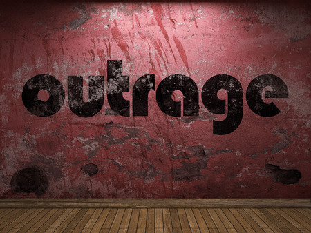 outrage: outrage word on red wall