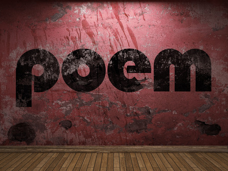 poem: poem word on red wall