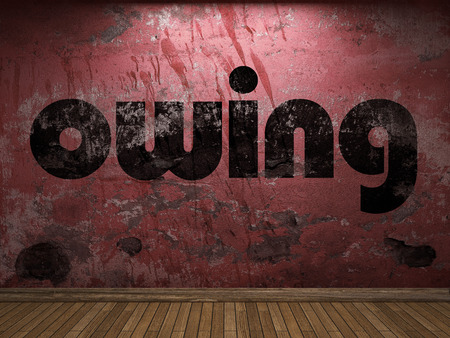 owing: owing word on red wall