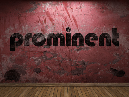 prominent: prominent word on red wall