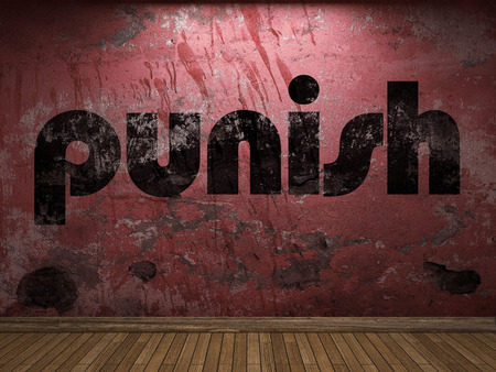 punish: punish word on red wall