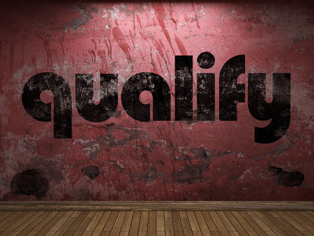 qualify: qualify word on red wall Stock Photo
