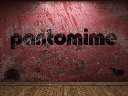 pantomime: palabra pantomima en la pared roja
