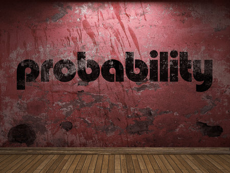 probability: probability word on red wall