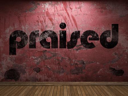 praised: praised word on red wall