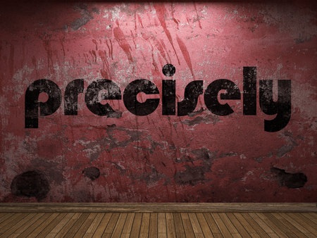 precisely: precisely word on red wall Stock Photo